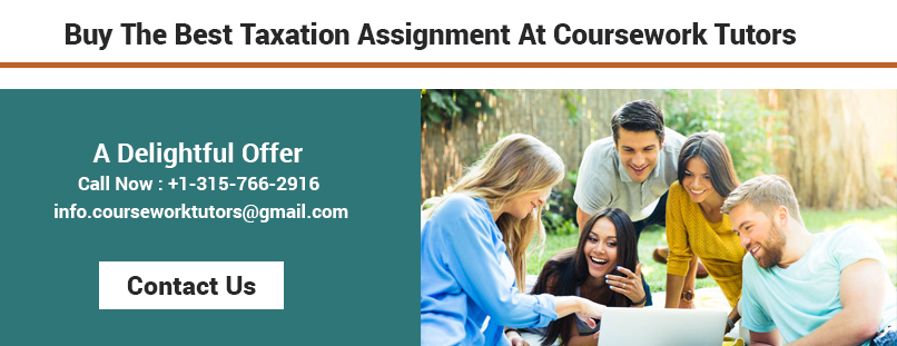 answers of taxation assignment Looking out for your assessment answers online grab the opportunity to find free assignment answers related to all subjects in your academic browse and find millions of answers from every subject to improve your grade.